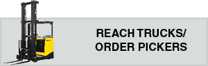 Reach Trucks / Order Pickers